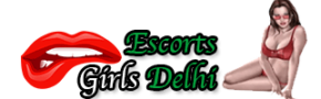 Delhi Escorts Girls
